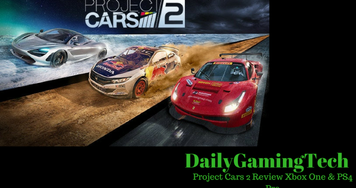 Project Cars 2 Review (Xbox One and PS4 Pro)