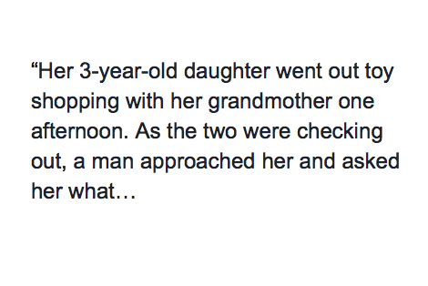 A 3-Year-Old Went Toy Shopping With Her Grandma and Was Kidnapped After A Man Asked Her This Question