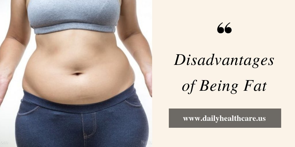 Disadvantages of Being Fat-daily healthcare us-(dailyhealthcare.us).jpg
