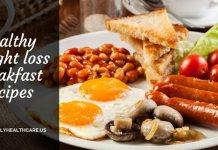 Healthy Breakfast Recipes,Weight Loss, breakfast recipes, diet recipes