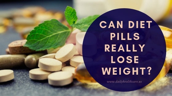 Can diet pills really lose weight?