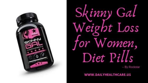Skinny Gal Weight Loss for Women, Diet Pills by Rockstar