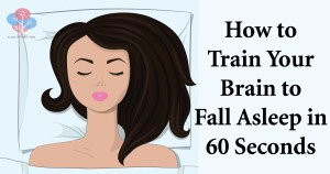 How to Train Your Brain to Fall Asleep in 60 Seconds