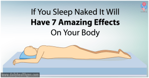 If You Sleep Naked It Will Have 7 Amazing Effects On Your Body