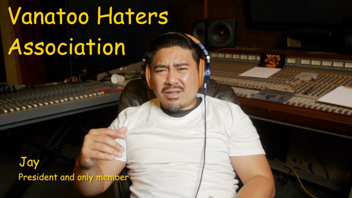 Jay from Vanatoo Haters Association