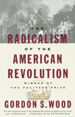 The_Radicalism_of_the_American_Revolution
