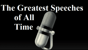 Greatest speeches of all Time: Dailyjag