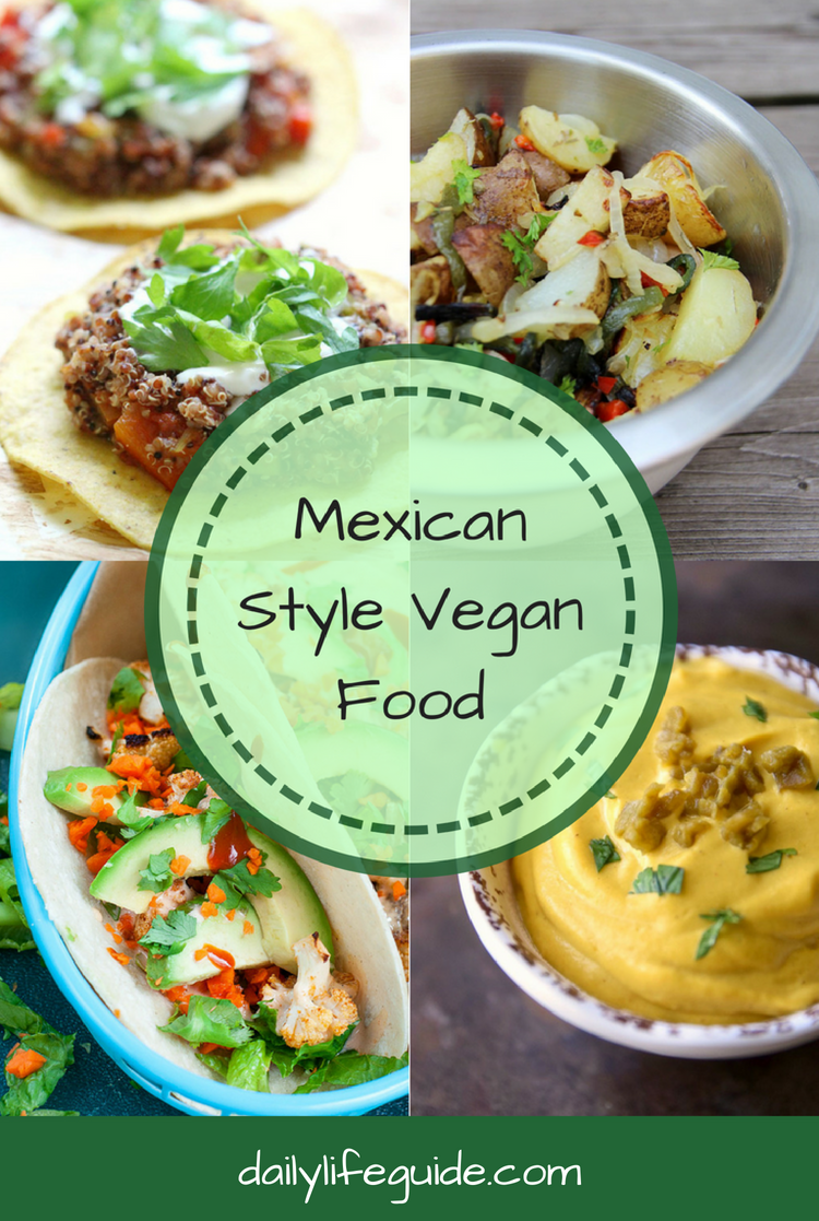 Mexican Style Vegan Food