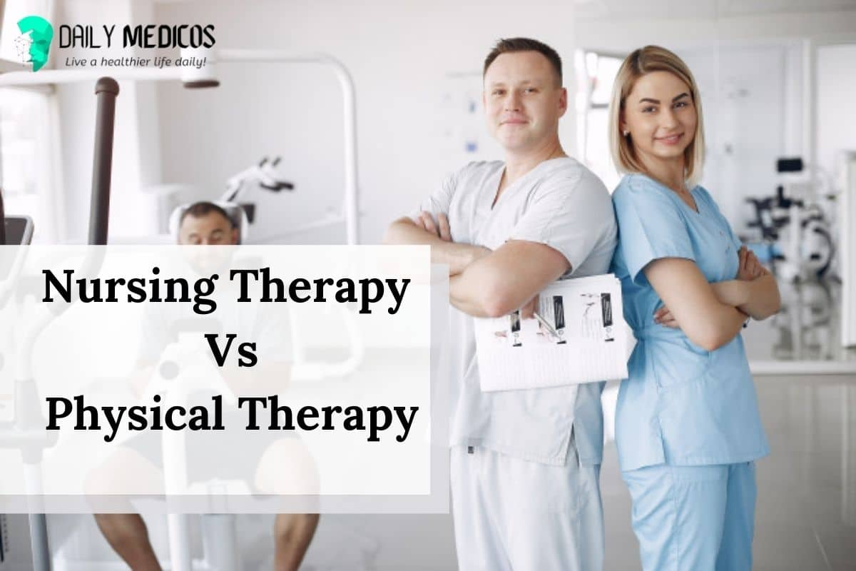 Nursing-Therapy-Vs-Physical-Therapy