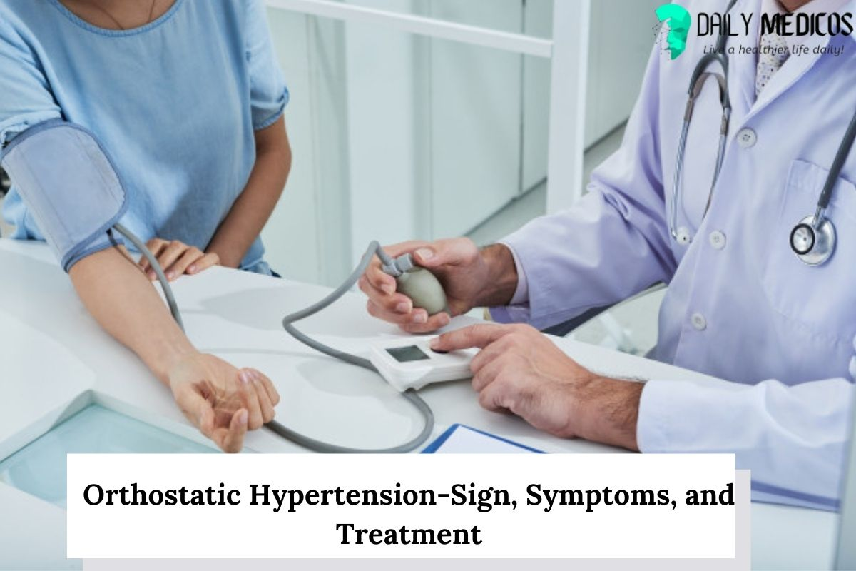 Orthostatic Hypertension-Sign, Symptoms, and Treatment 1 - Daily Medicos