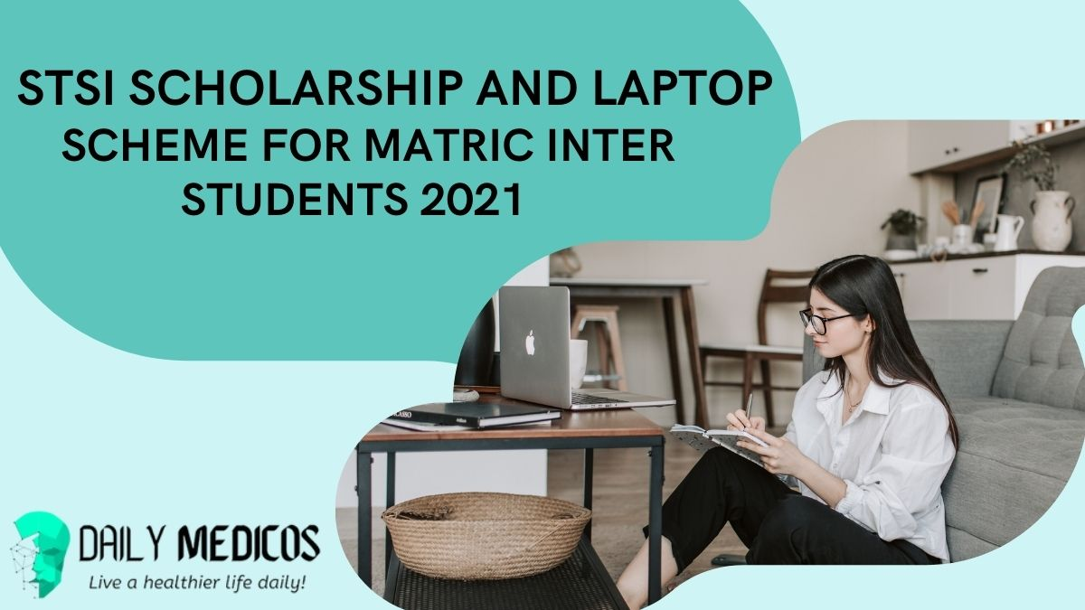 STSI SCHOLARSHIP AND LAPTOP SCHEME FOR MATRIC INTER STUDENTS 2021 1 - Daily Medicos