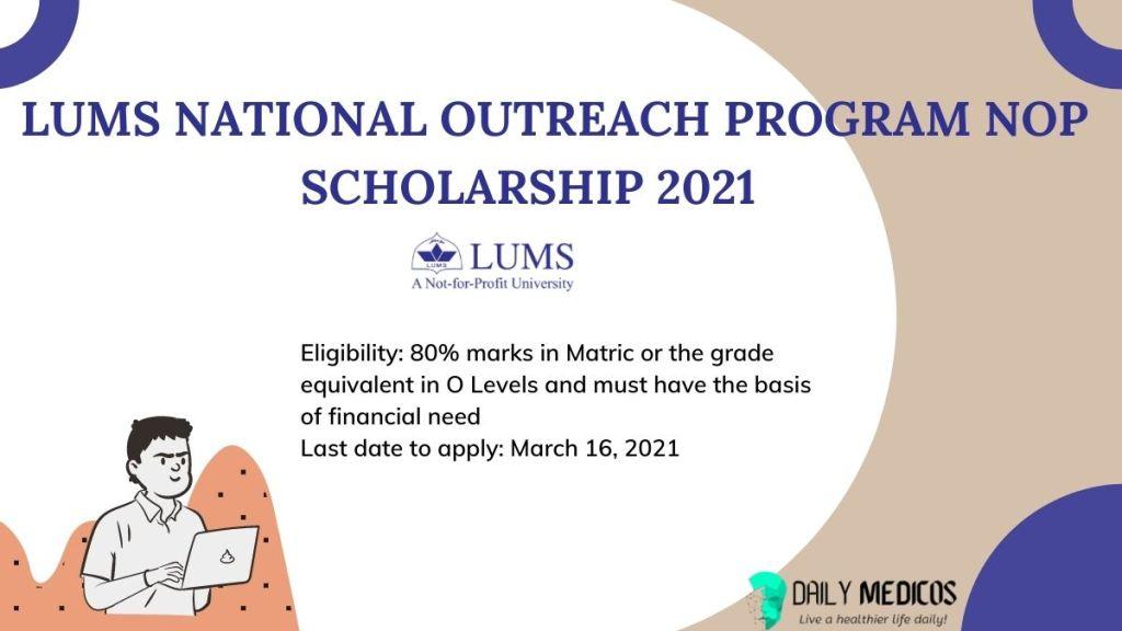 LUMS National Outreach Program NOP Scholarship 2021 7 - Daily Medicos