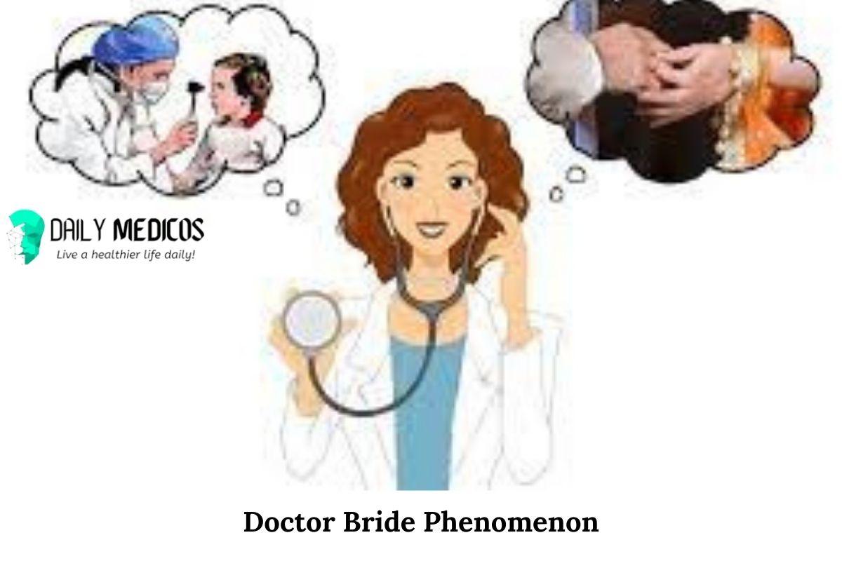 Doctor Bride Phenomenon in Pakistan [Really a Myth?] 1 - Daily Medicos