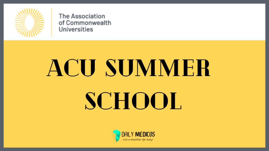 ACU Summer School 2021 | 2-13 August 2021 | Apply Now