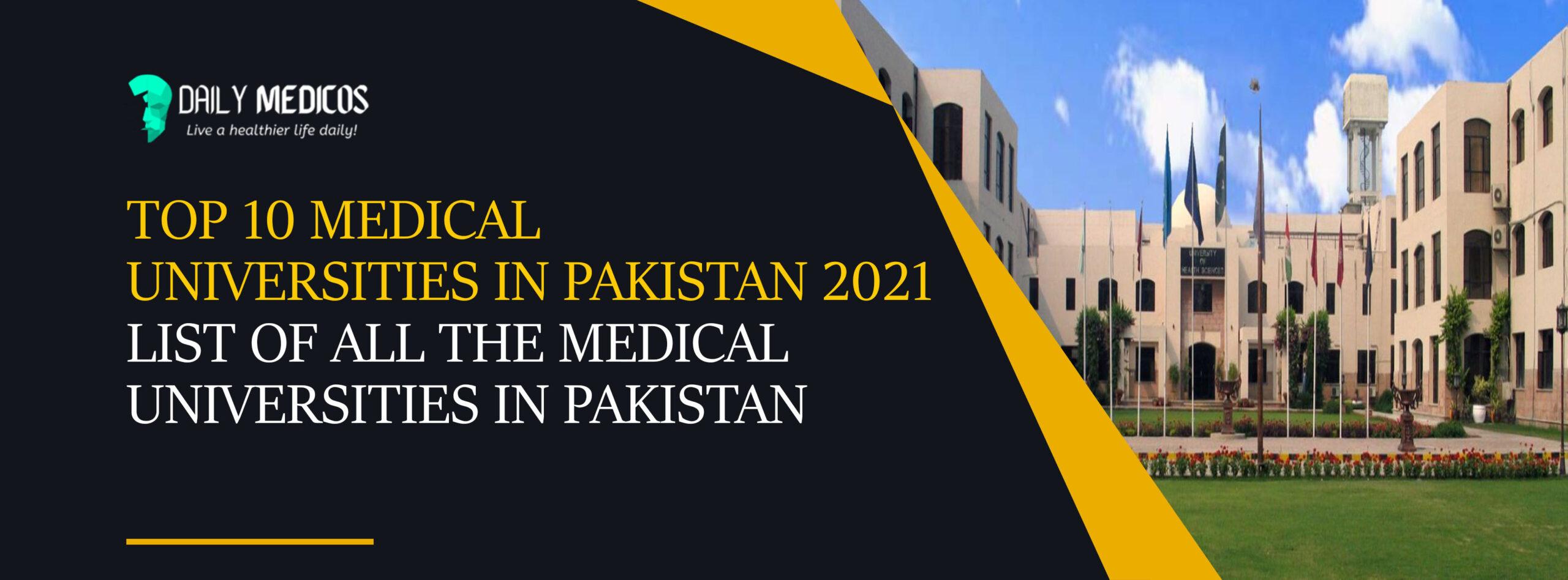 Top 10 Medical Universities in Pakistan 2021 - List of All The Medical Universities in Pakistan 1 - Daily Medicos