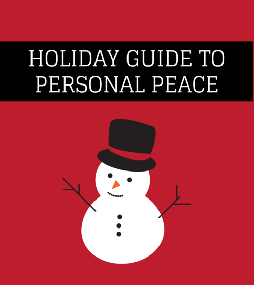 Holiday Guide To Personal Peace
