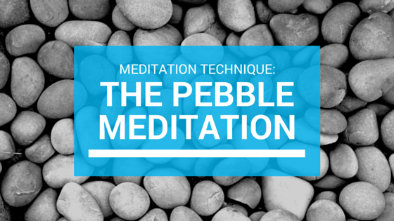 The Pebble Meditation Technique