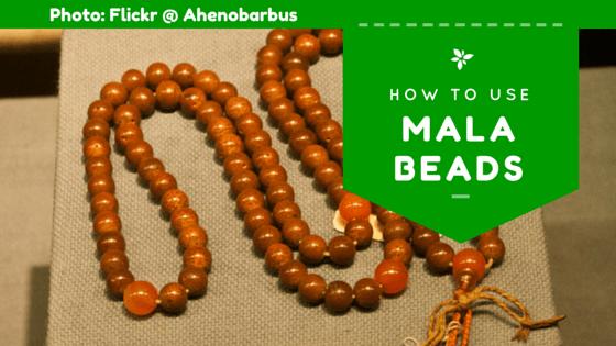How To Use Mala Beads