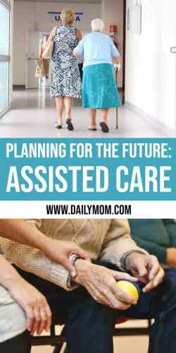 Planning for the Future: Assisted Care