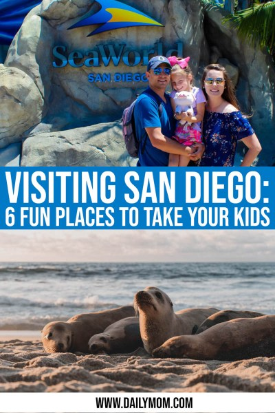 Daily-mom-parent-portal-Visiting San Diego: 6 Fun Places To Take Your Kids