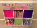 Intro to Decoupage