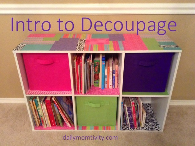 Intro to Decoupage