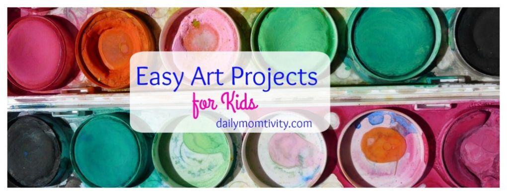 Easy Art projects kids will love to do