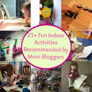 25+ Fun Indoor Activites for Kids {Recommended by Mom Bloggers}