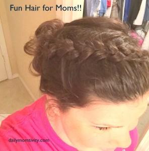 mom hair #dailymomtivity