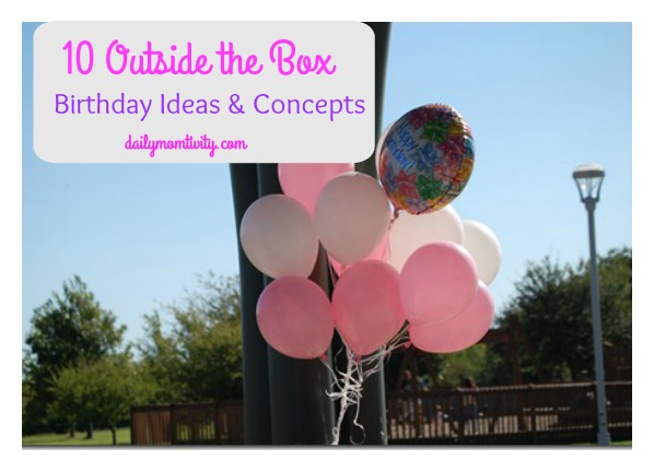 10 Outside the Box Birthday Locations and Concepts