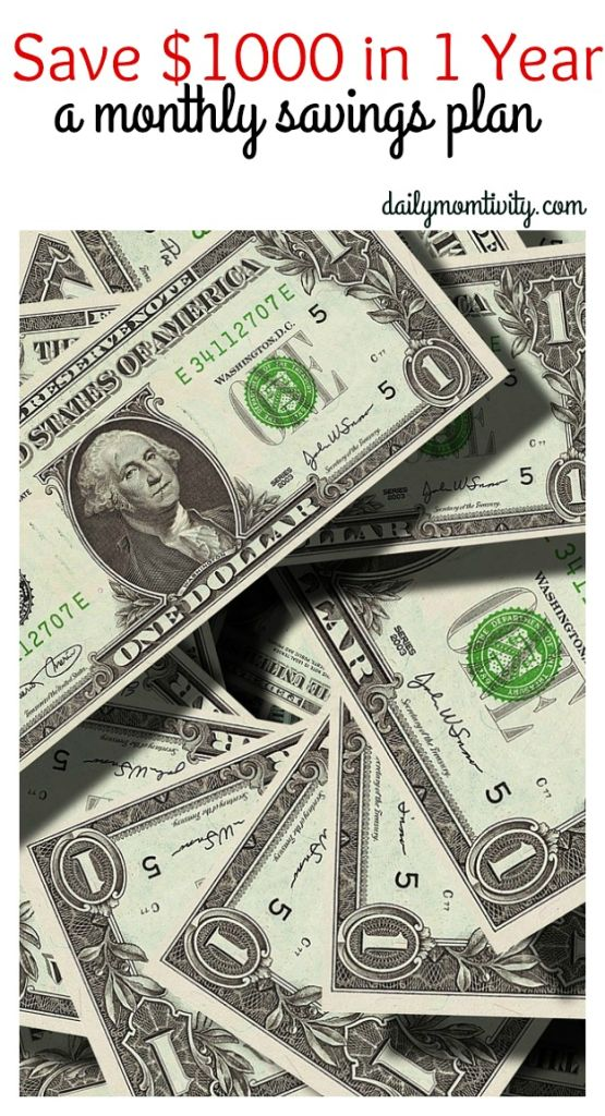 Save 1000 in 1 year, a monthly savings plan #dailymomtivity