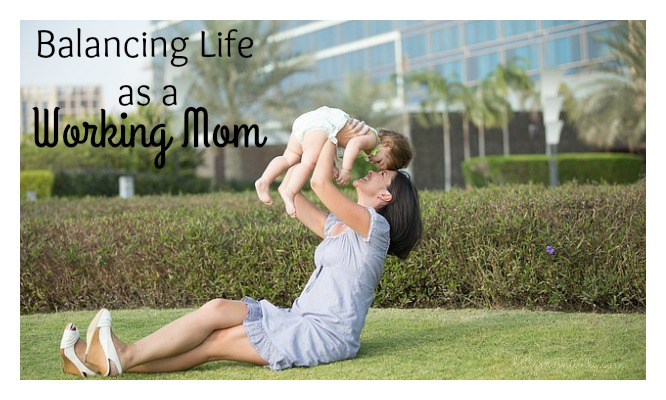 Balancing Life as A Working Mom