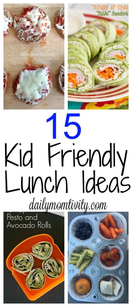 15 fun kid friendly lunch ideas. http://dailymomtivity.com