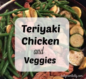 Teriyaki Chicken and Veggies {Kid Friendly, 30 Min} Meal