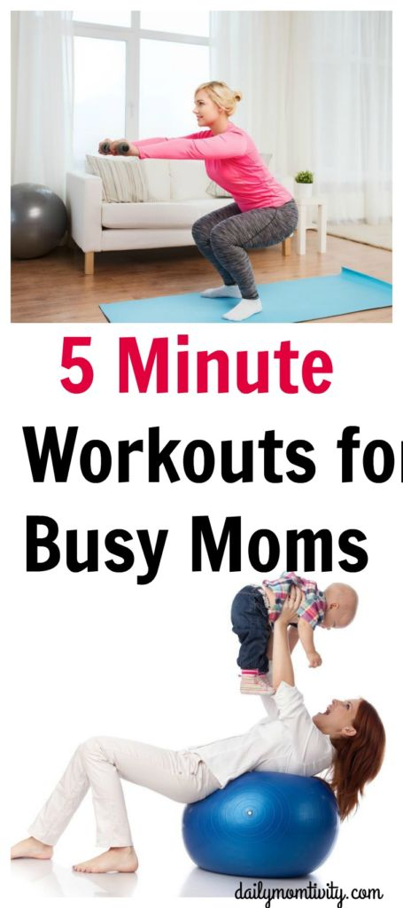 5 Minute Workouts for Busy Moms