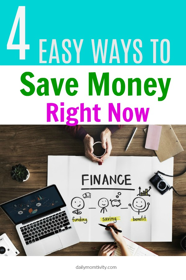 4 easy ways to cut back and save money right now