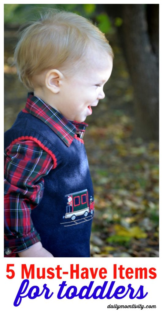 5 Must Have Items for Toddlers, Be Prepared for this Fun stage