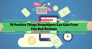 10 Positive Things Dropshipers Can Gain From Few Bad Reviews