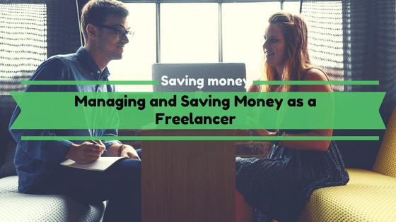 Managing and Saving Money as a Freelancer