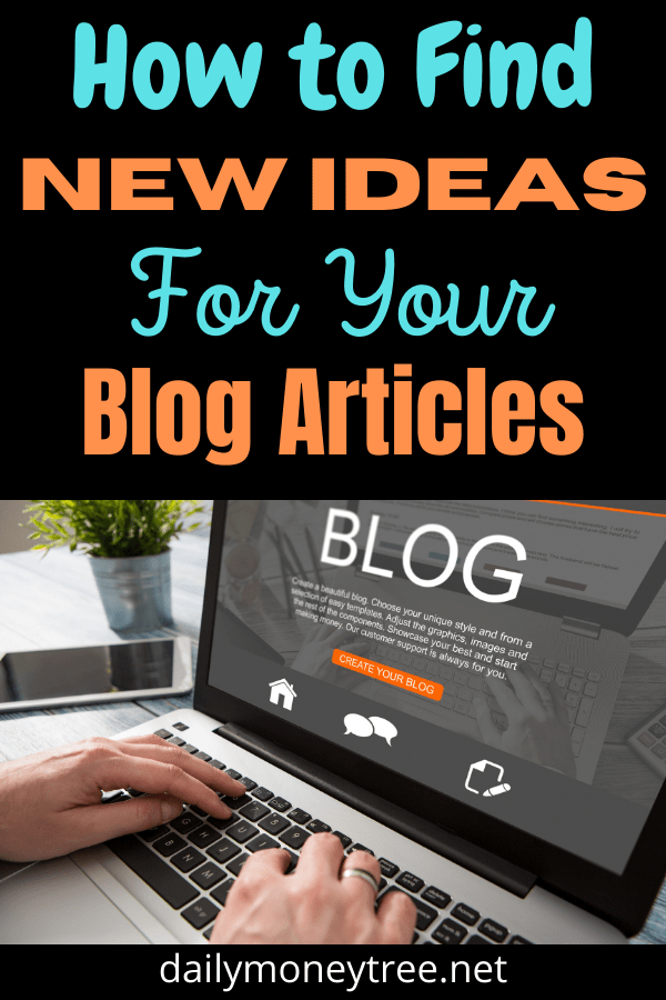How To Find New Ideas For Your Blog Articles