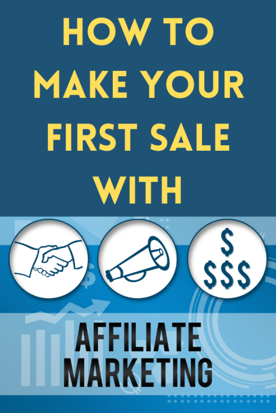 How to Make Your First Affiliate Sale