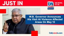 W.B Governor Announces His Visit At Violence Affected Areas On May 13