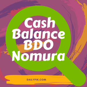how to check cash balance bdo nomura