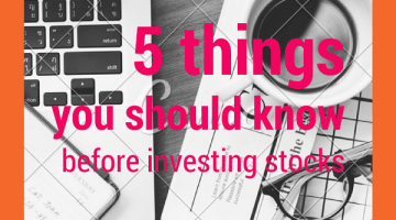 5 Things You Should Know Before Investing on Stocks