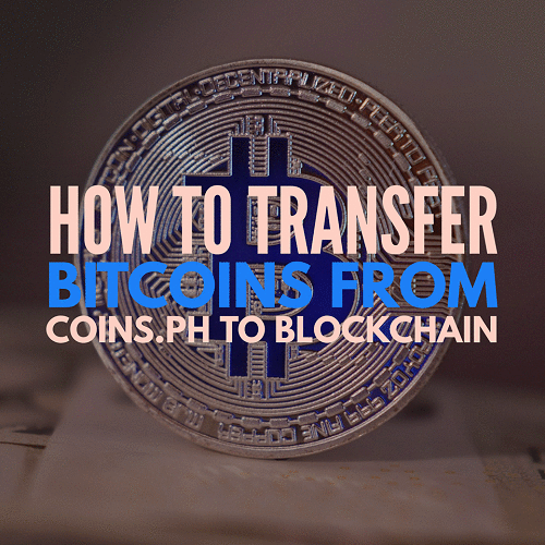 How To Transfer Bitcoins From Coins Ph To Blockchain Account -