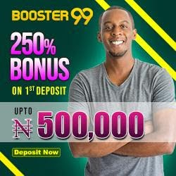 unnamed 1 1 - Booster99 enters Nigeria's Sports Betting Market with a whooping N500,000 welcome bonus