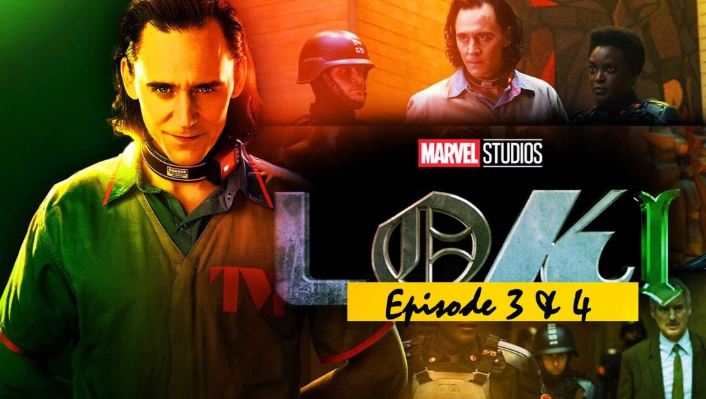 Loki Episode 3 and 4 Release Date