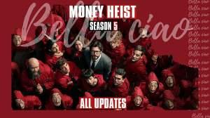 Money Heist Season 5 Premiere Details