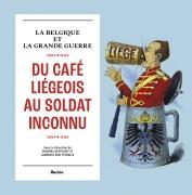 """""""La Belgique et la Grande Guerre"""", éditions Racine, VP 29,95 euros."""