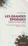 «Les grandes épidémies dans l'histoire», par Henri Deleersnijder. Editions Mardaga. VP 19,9 euros